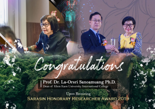 Dean of KKUIC, Prof. Dr. La-orsri Sanoamuang, was honored on the Sarasin Honorary Researcher Award for the reputation bringing to the University with over 100 studies