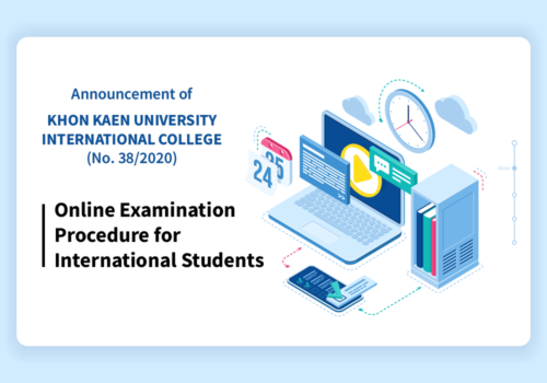Announcement of Khon Kaen University International College (No.38/2020) | Online Examination Procedure for International Students
